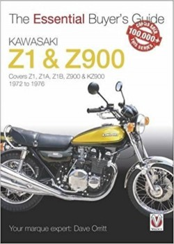 KAWASAKI Z1 & 900 - THE ESSENTIAL BUYERs GUIDE