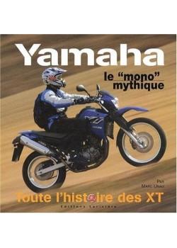 YAMAHA XT LE MONO MYTHIQUE