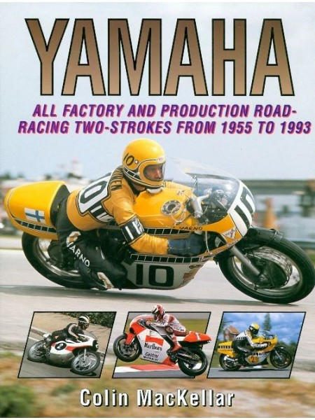 YAMAHA ALL FACTORY AND PRODUCTION ROAD-RACING 2 STROKES FROM 55 TO 93