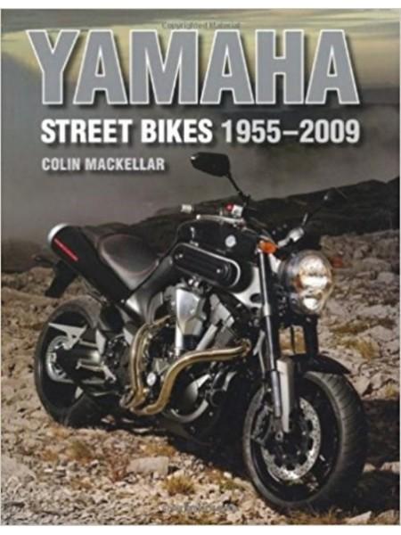 YAMAHA STREET BIKES 1955-2009 - Livre