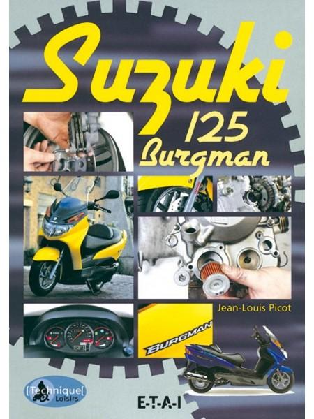SUZUKI 125 BURGMAN TECHNIQUE ET LOISIRS