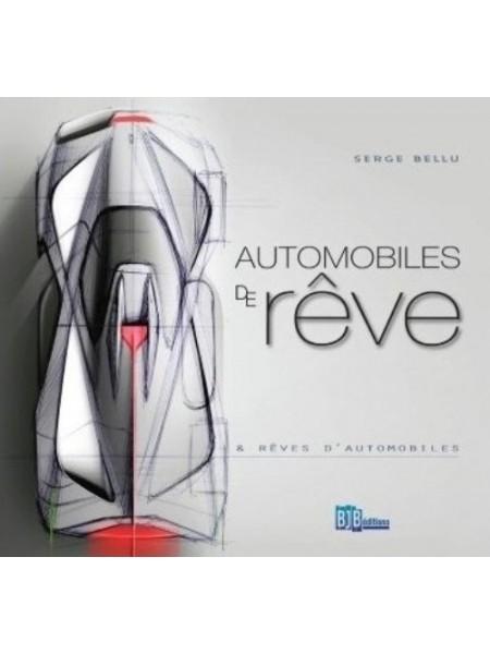 AUTOMOBILES DE REVE & REVE D'AUTOMOBILES