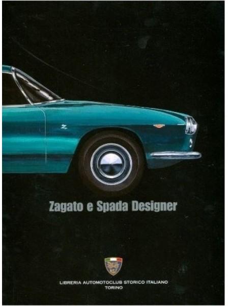 ZAGATO  E SPADA DESIGNER