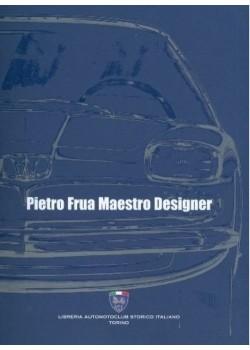 PIETRO FRUA MAESTRO DESIGNER