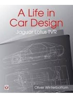 A LIFE IN CAR DESIGN - JAGUAR, LOTUS, TVR