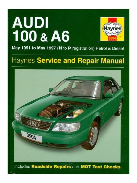 AUDI 100 & A6 PETROL & DIESEL 1991-97 - SERVICE AND REPAIR MANUAL