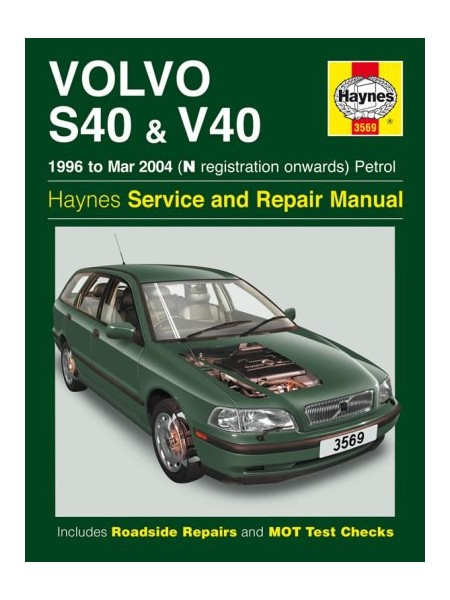 VOLVO S40 & V40 PETROL 1996-99 - OWNERS WORKSHOP MANUAL