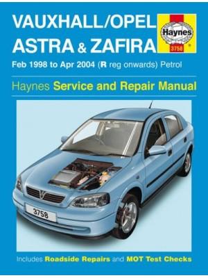 OPEL / VAUXHALL ASTRA & ZAFIRA PETROL 1998-04 - OWNERS WORKSHOP MANUA