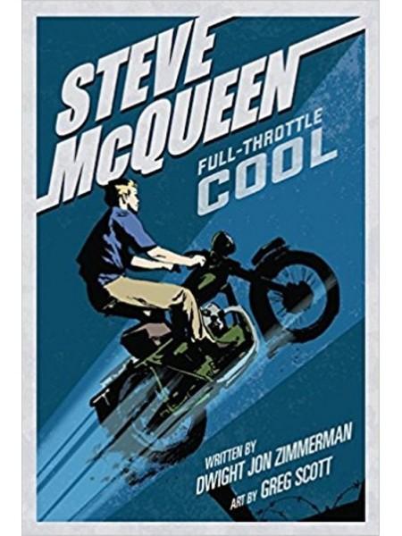 STEVE MCQUEEN FULL-THROTTLE COOL