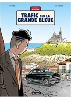 TRAFIC SUR LA GRANDE BLEUE - JACQUES GIPAR T5
