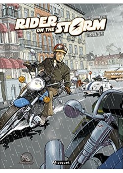 RIDER ON THE STORM - T1 : BRUXELLES