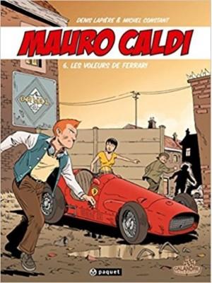 MAURO CALDI - BD - T6 : LES VOLEURS DE FERRARI