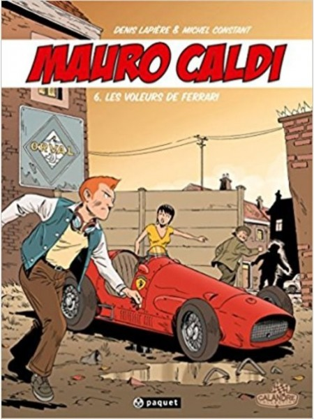 MAURO CALDI - BD - T6 : LES VOLEURS DE FERRARI - Livre voitures Italiennes
