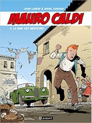 MAURO CALDI - BD - T4 : LA BAIE DES MENTEURS