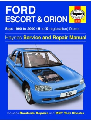 FORD ESCORT & ORION DIESEL 1990-2000 - OWNERS WORKSHOP MANUAL