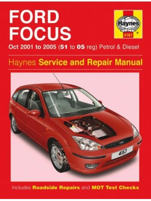FORD FOCUS PETROL & DIESEL 2001-05 - OWNERS WORKSHOP MANUAL