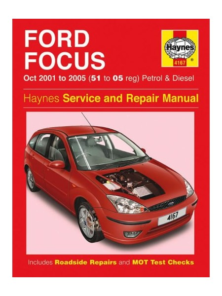 FORD FOCUS PETROL & DIESEL 2001-05 - OWNERS WORKSHOP MANUAL