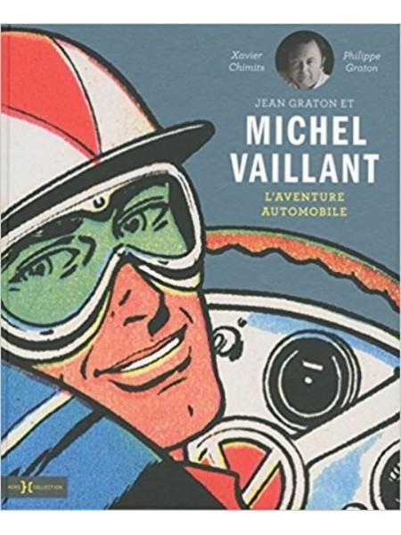 JEAN GRATON ET MICHEL VAILLANT - L'AVENTURE AUTOMOBILE