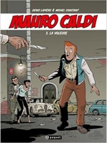 MAURO CALDI - BD - T3 : LA VOLEUSE - Livre de Michel Constant, Denis Lapière