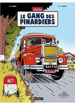 LE GANG DES PINARDIERS - Livre de Thierry Dubois, Jean-Luc Delvaux