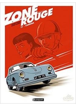 ZONE ROUGE - T1 CARRERA - Livre de Philippe Pinard, Olivier Dauger