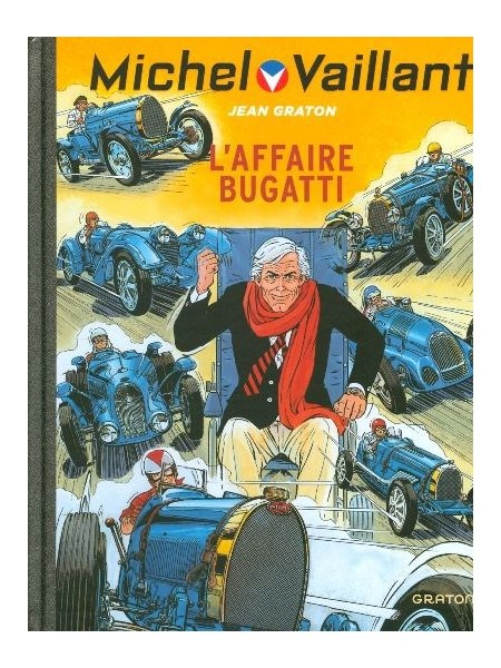 MICHEL VAILLANT T54 - REEDITION - L'AFFAIRE BUGATTI
