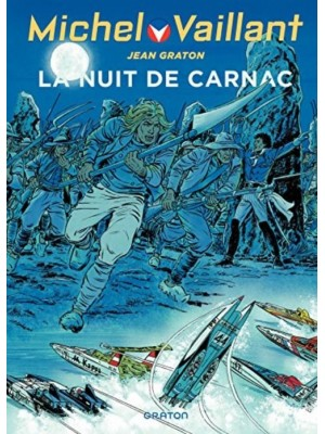 MICHEL VAILLANT T53 - REEDITION - LA NUIT DE CARNAC