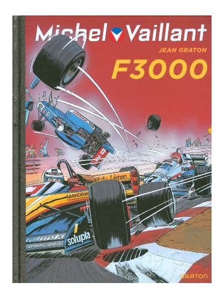 MICHEL VAILLANT T52 - REEDITION - F3000