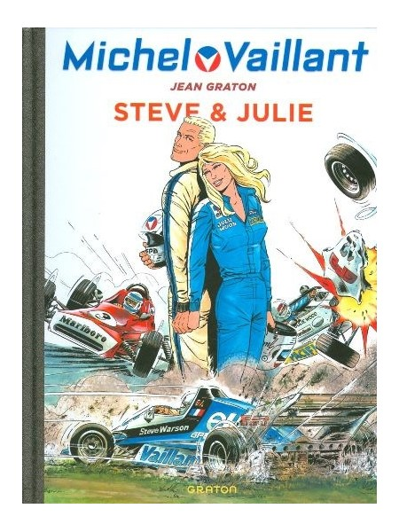 MICHEL VAILLANT T44 - REEDITION - STEVE & JULIE