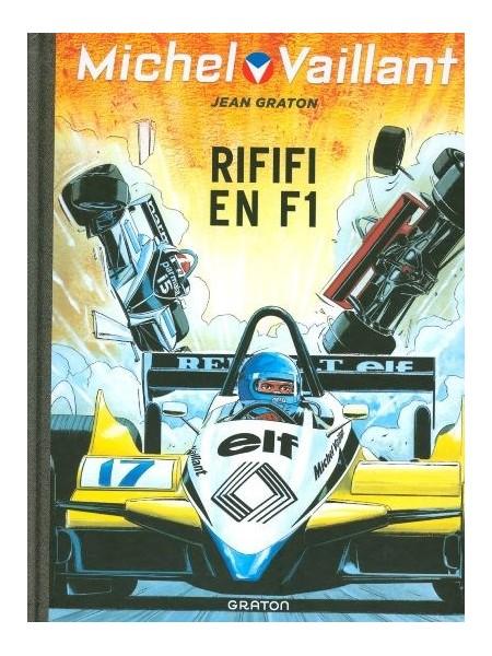 MICHEL VAILLANT T40 - REEDITION - RIFIFI EN F1