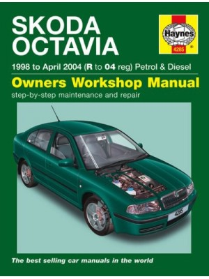 SKODA OCTAVIA PETROL & DIESEL 1998-04 - OWNERS WORKSHOP MANUAL