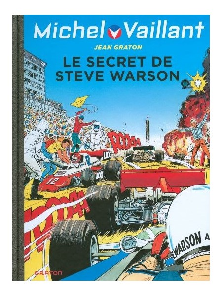 MICHEL VAILLANT T28 - REEDITION - LE SECRET DE STEVE WARSON