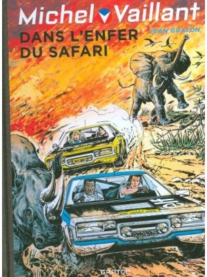 MICHEL VAILLANT T27 - REEDITION - DANS L'ENFER DU SAFARI