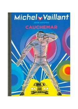 MICHEL VAILLANT T24 - REEDITION - CAUCHEMAR