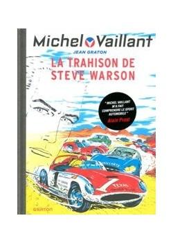 MICHEL VAILLANT T06 - REEDITION - LA TRAHISON DE STEVE WARSON