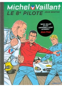 MICHEL VAILLANT T08 - REEDITION - LE 8e PILOTE