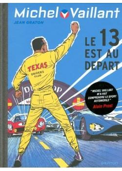 MICHEL VAILLANT T05 - REEDITION - LE 13 EST AU DEPART