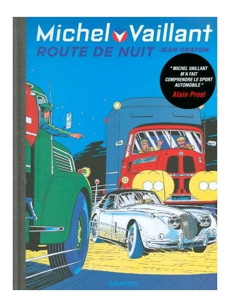 MICHEL VAILLANT T04 - REEDITION - ROUTE DE NUIT