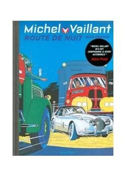 MICHEL VAILLANT T04 - REEDITION - ROUTE DE NUIT