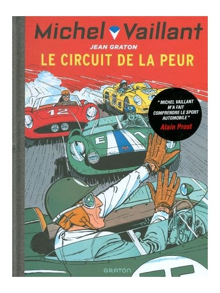 MICHEL VAILLANT T03 - REEDITION - LE CIRCUIT DE LA PEUR
