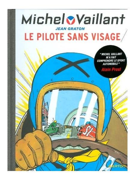 MICHEL VAILLANT T02 - REEDITION - LE PILOTE SANS VISAGE