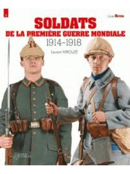 SOLDATS DE LA PREMIERE GUERRE MONDIALE 1914-1918