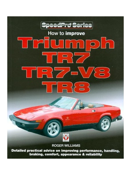 How To Improve Triumph Tr7 Tr7 V8 Tr8 Livre