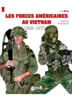 LES FORCES AMERICAINES AU VIETNAM 1968-1975