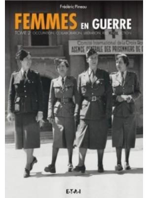 FEMMES EN GUERRE TOME 2