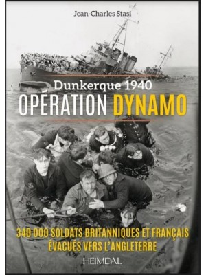 DUNKERQUE 1940 - OPERATION DYNAMO