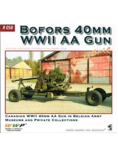 BOFORS 40MM WWII AA GUN IN DETAIL - WWP - Livre