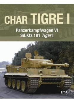 CHAR TIGRE I - PANZERKAPFWAGEN VI - Sd.Kfz.181 TIGER I