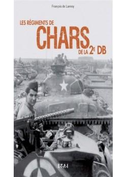 LES REGIMENTS DE CHARS DE LA 2EME DB