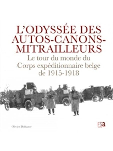L'ODYSSEE DES AUTOS-CANONS-MITRAILLEURS